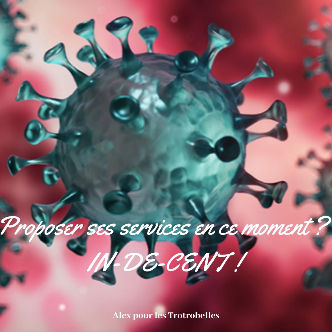 Proposer ses services en plein Coronavirus ? IN-DE-CENCE !