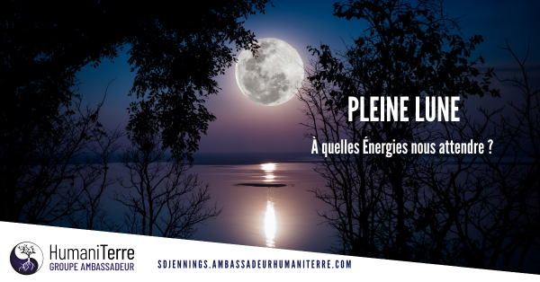 Pleine Lune  - Axe Verseau- Lion -  09 février 2020