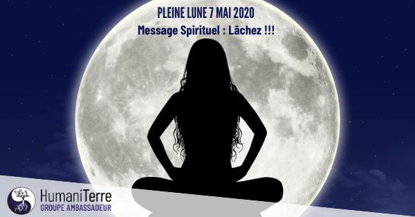 Pleine Lune du 7 mai 2020 « L'unique Source de Création est le Coeur.