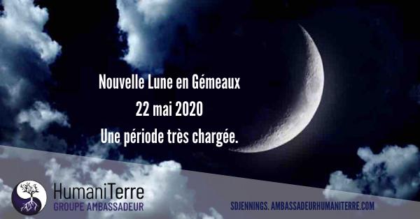 Nouvelle Lune des Gémeaux - 22 Mai 2020