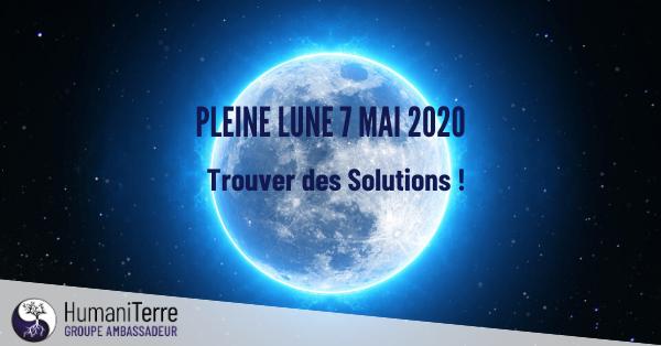 Pleine Lune du 7 mai 2020 : Libèrera ce qui était retenu depuis bien trop longtemps.