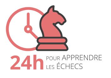 Apprendre les échecs en 24h