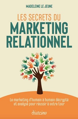 Les Secrets du Marketing Relationnel [Suggestion de lecture]