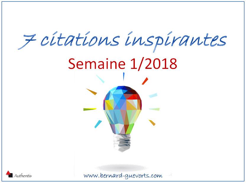 Vos 7 citations inspirantes de la semaine 1/2018