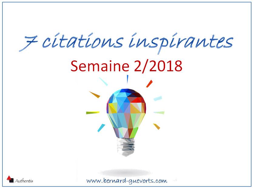 Vos 7 citations inspirantes de la semaine 2/2018