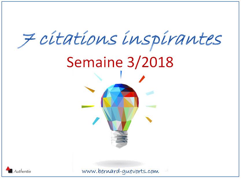 Vos 7 citations inspirantes de la semaine 3/2018