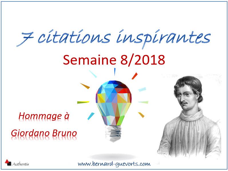 Vos 7 citations inspirantes de la semaine 8/2018  Hommage à Giordano Bruno