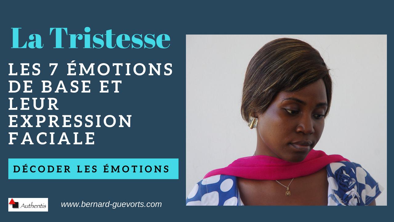 Les émotions en détail : la tristesse