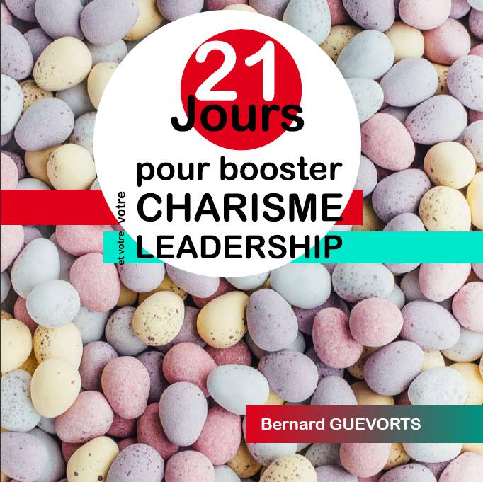 Un e-Book pour booster votre charisme et votre leadership