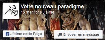 Page facebook Votre nouveau paradigme, le Bonheur