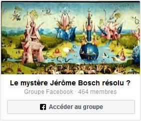 Groupe facebook Le Mystère Jérôme Bosch résolu