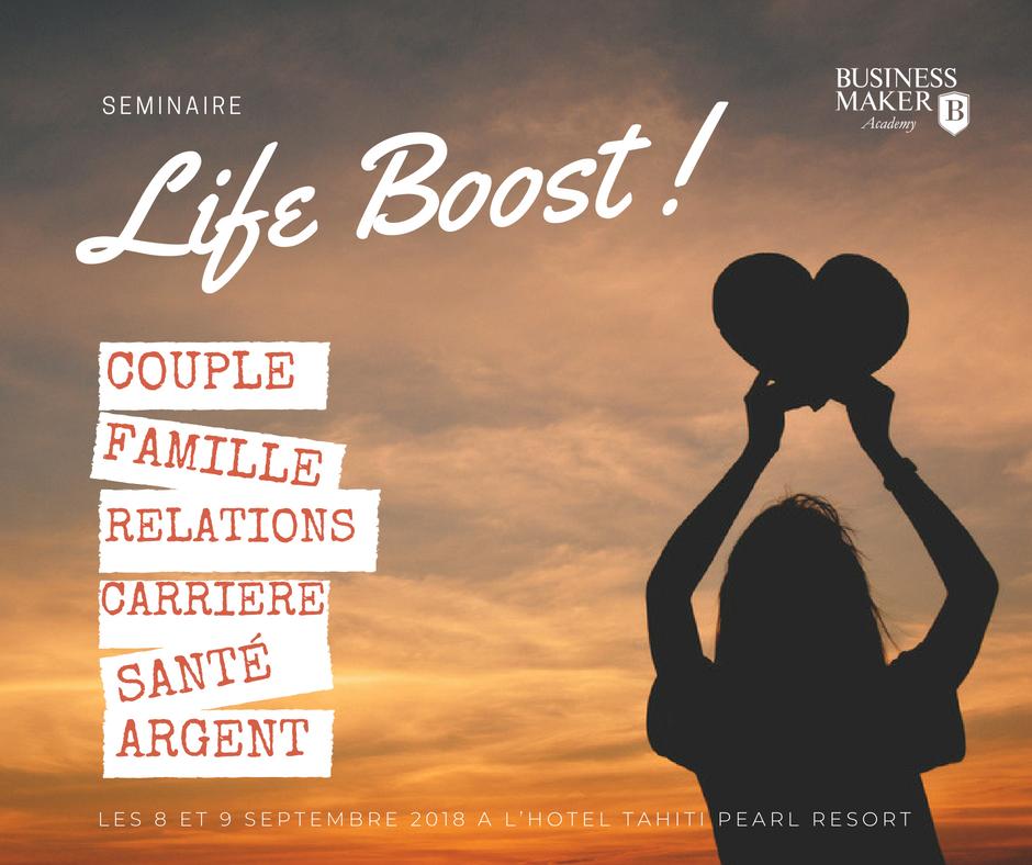 """NOUVEAU ! Lancement du séminaire """"LIFE BOOST"""""""