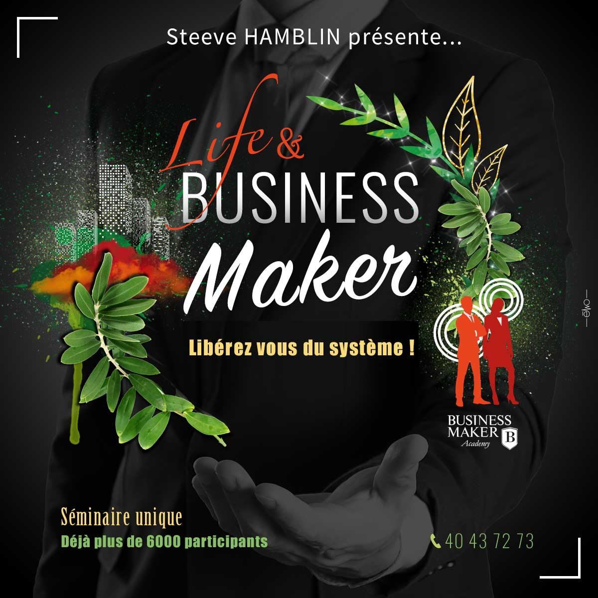"SEMINAIRE ""LIFE & BUSINESS MAKER"""