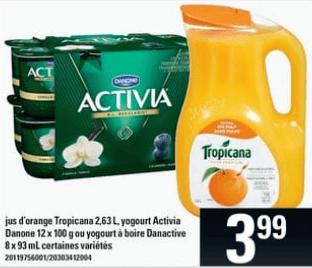 Jus D'orange Tropicana, Yogourt Activia Danone ou Yogourt à Boire Danactive du 11 au 17 juillet 2019