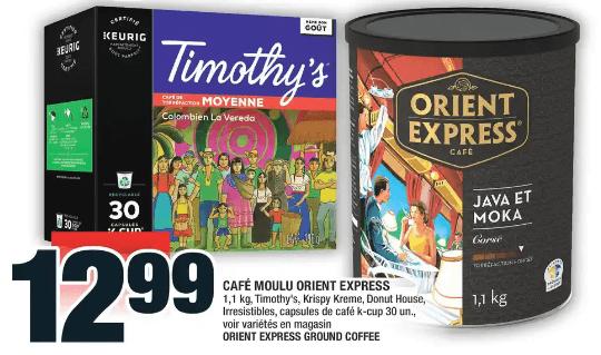 Café Moulu Orient Express, T imothy's, Krispy Kreme, Donut House, Irresistibles, Capsules de Café K-Cup du 12 au 18 décembre 2019