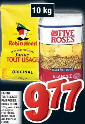 Farine Tout Usage Five Roses, Robin Hood du 12 au 18 mars 2020