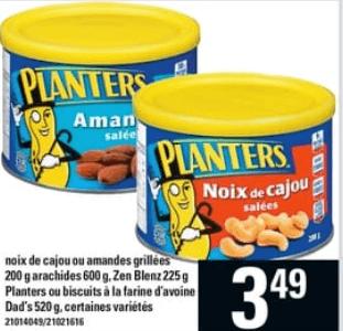 Noix de Cajou ou Amandes Grillées Arachides, Zen Blenz Planters ou Biscuits à la Farine D'avoine Dad's du 13 au 19 juin 2019