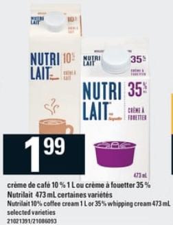 Crème de Café 10% 1L ou Crème à Fouetter 35% Nutrilait 473 ml du 15 au 21 août 2019