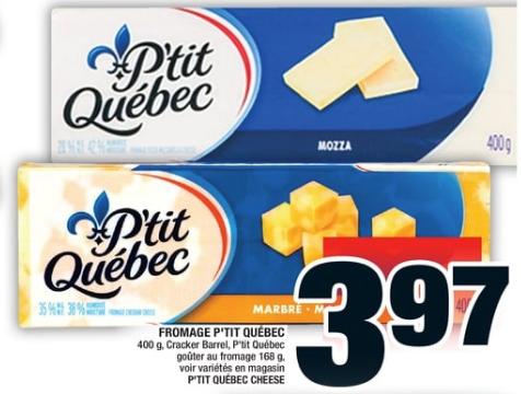 Fromage P'tit Québec 400g du 2 au 8 avril 2020