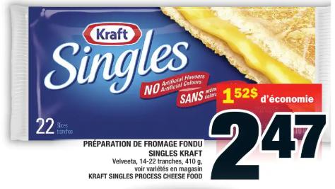 Préparation de Fromage Fondu Singles Kraft du 20 au 26 février 2020