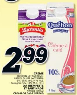 Crème Québon Ultra'crème, natrel ou lactantia ou Trempette et Tartinade Natrel 473 ml - 1L du 20 au 26 juin 2019