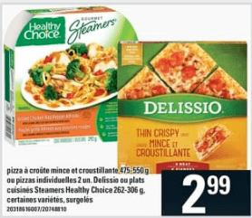 Pizza à Croûte Mince et Croustillante ou Pizzas Individuelles, Delissio ou Plats Cuisinés Steamers Healthy Choice du 23 au 29 avril 2020