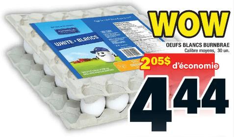 Oeufs Blancs Burnbrae 30un du 25 au 1 juillet 2020