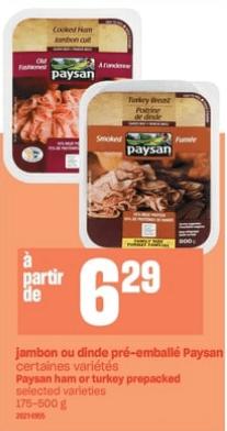 Jambon ou Dinde Pré-Emballé Paysan 500g du 3 au 9 octobre 2019