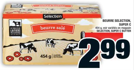 Beurre Selection Super C 454g du 30 au 5 février 2020