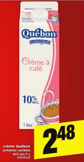 Crème Québon 473 ml / 1L du 30 au 5 juin 2019