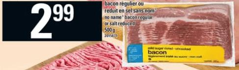 Bacon Régulier ou Réduit en Sel Sans Nom 500g du 30 au 5 juin 2019