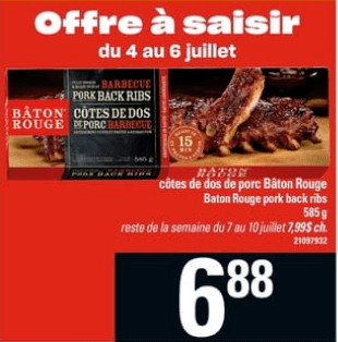 Côtes de Dos de Porc Bâton Rouge 585g du 4 au 10 juillet 2019