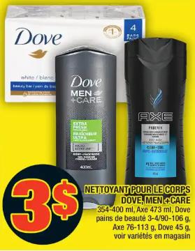 Nettoyant pour le Corps Dove, Men+Care, Axe, Dove Pains de Beauté, Axe, Dove du 5 au 11 mars 2020