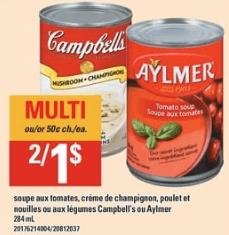 Soupe aux Tomates, Crème de Champignon, Poulet et Nouilles ou aux Légumes Campbell's ou Aylmer du 5 au 11 septembre 2019