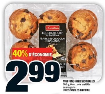 Muffins Irresistibles 6un du 5 au 11 septembre 2019