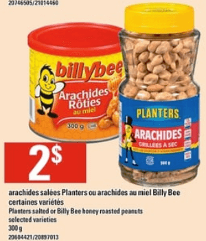 Arachides Salées Planters ou Arachides au Miel Billy Bee 300g du 6 au 12 juin 2019