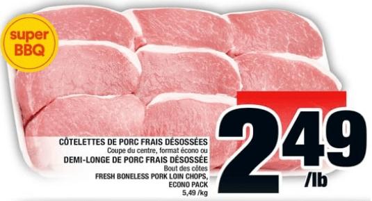 Côtelettes de Porc Frais Désossées ou Demi-Longe de Porc Frais Désosséedu 6 au 12 juin 2019