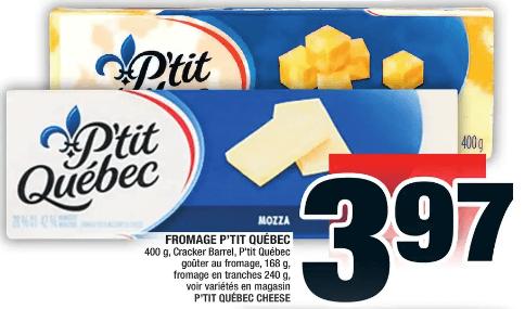 Fromage P'tit Québec, Cracker Barrel, P'tit Québec Goûter au Fromage, Fromage en Tranches du 7 au 13 novembre 2019