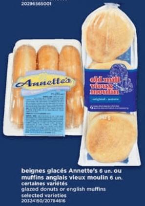 Beignes Glacés Annette's ou Muffins Anglais Vieux Moulin du 9 au 15 mai 2019