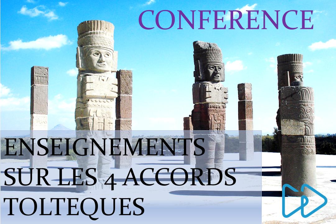 Conférence Accords Toltèques