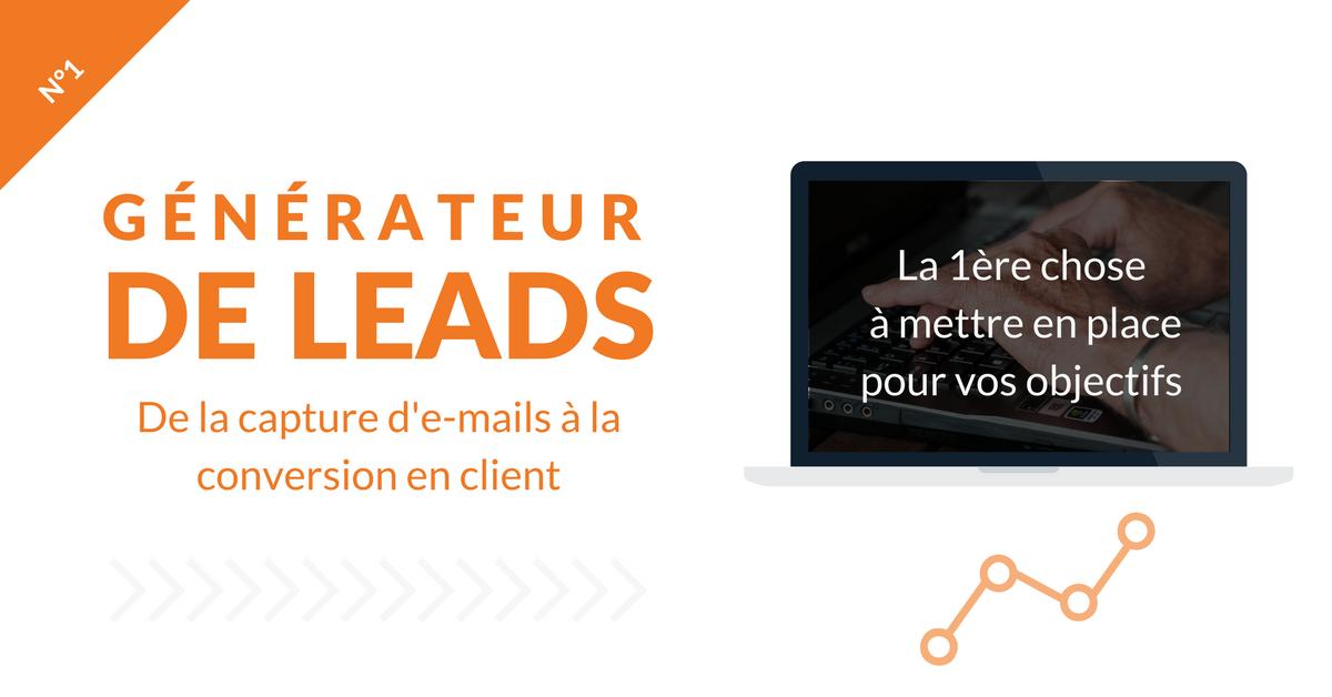 Formation Générateur de leads : De la capture d'emails au lancement de ta première séquence d'emailing!