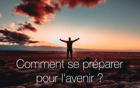Comment mieux se préparer aux défis de l'avenir ?