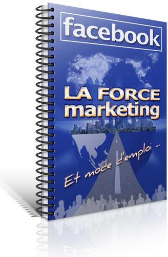 💪 La Force Marketing de Facebook !