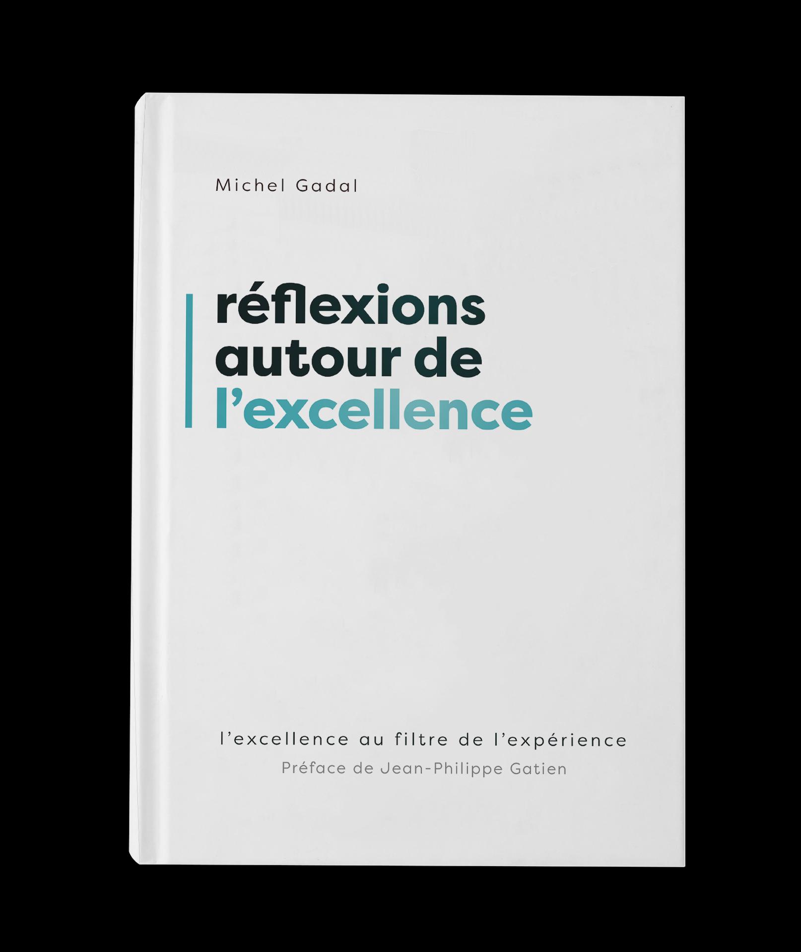 RÉFLEXIONS AUTOUR DE L'EXCELLENCE