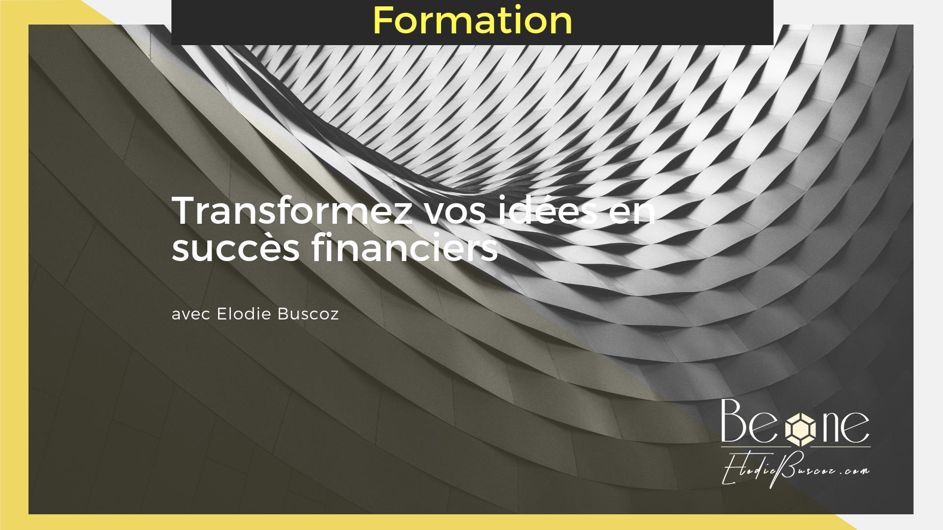 Formation gratuite en ligne business intuitif et capitalisme conscient_Elodie Buscoz BE ONE_consultante CEO Monaco Quebec Moscou France