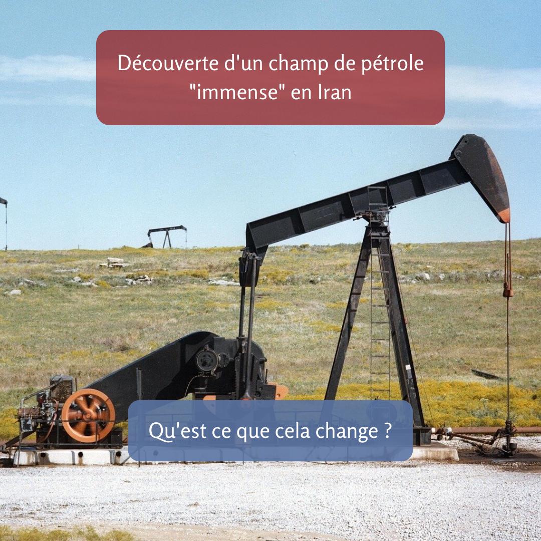 """Découverte d'un champ de pétrole """"immense"""" en Iran. Qu'est-ce que cela change ?"""