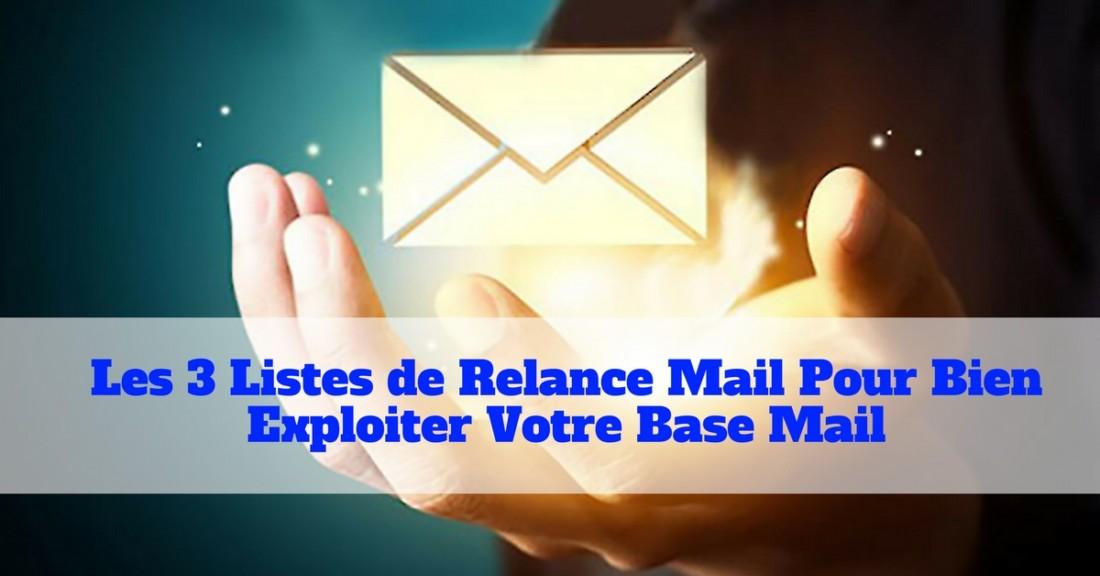 3 liste de relance mail pour générer plus de chiffre d'affaires