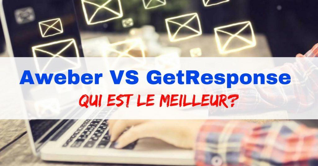 Aweber VS Getresponse: Lequel devez-vous choisir?