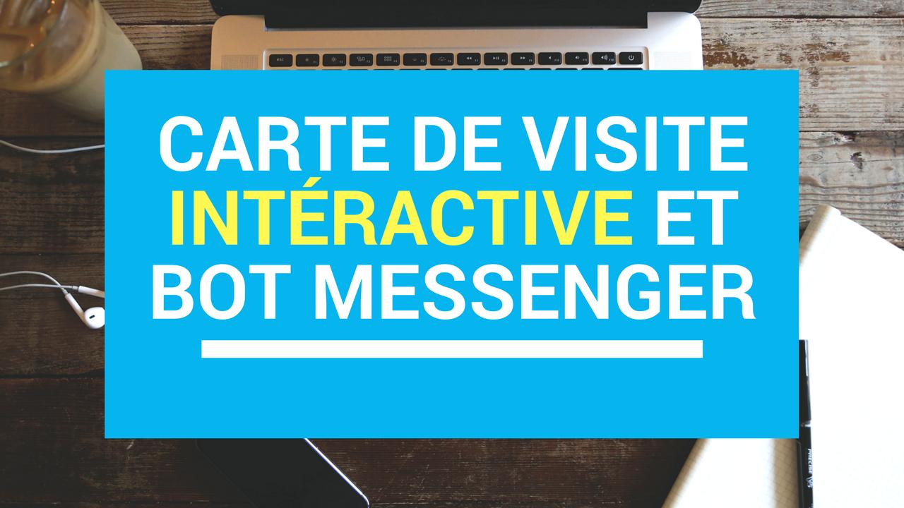 Comment faire une carte de visite interactive avec ton Bot Messenger ?