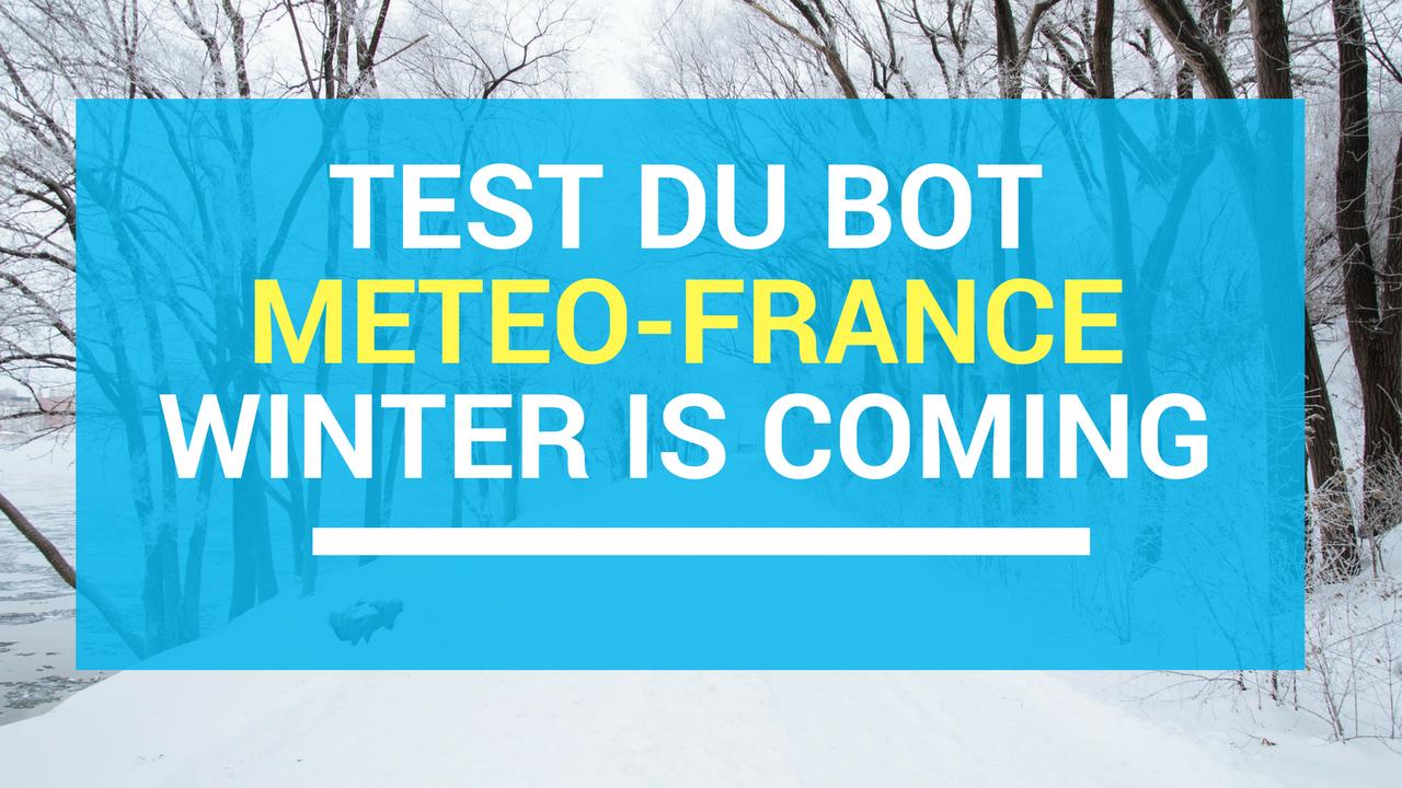 Le test du bot météo France ! la météo dans son smartphone